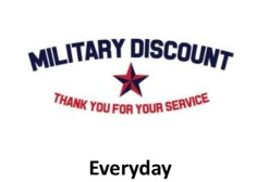 Military discount of $3.00 offered every working day.